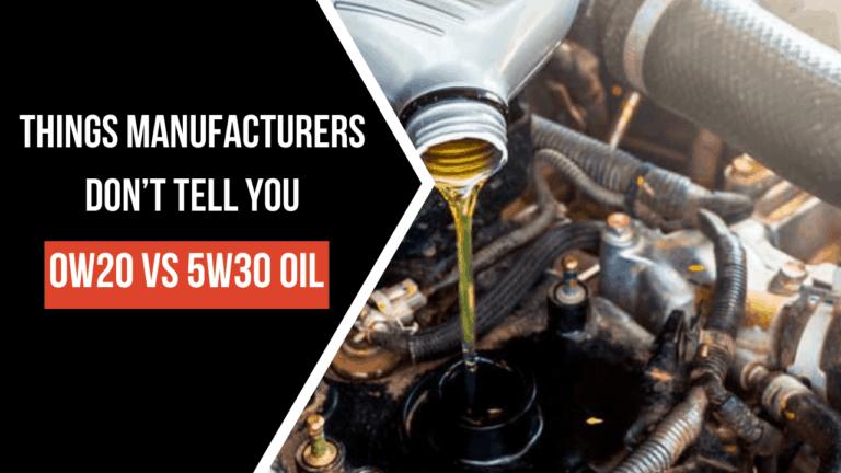 0W20 vs 5W30 Oil
