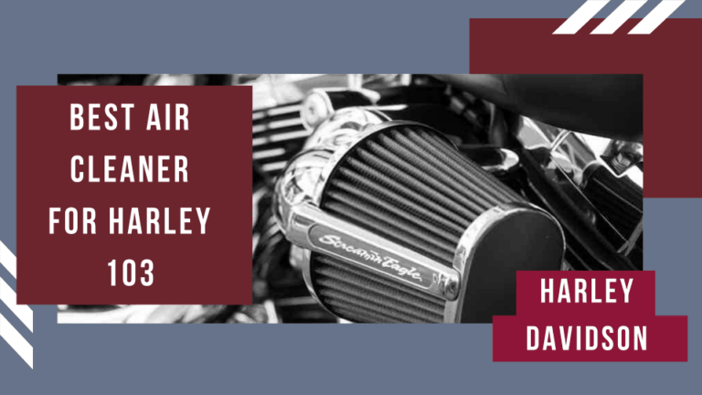 Best Air Cleaner for Harley 103