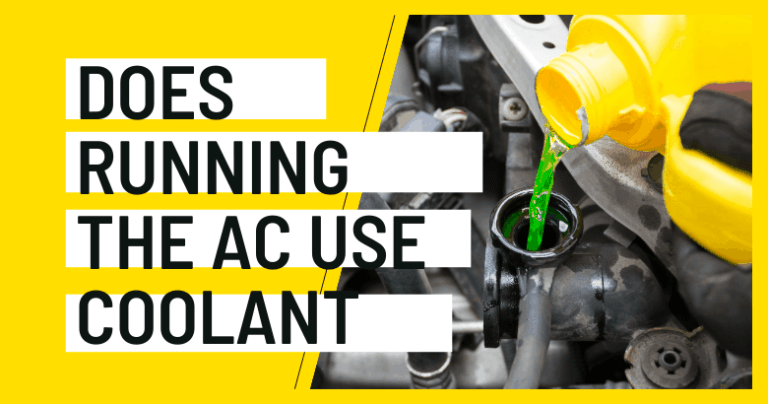 Does Running the AC Use Coolant