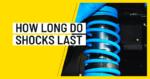 How Long Do Shocks Last?