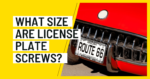 What Size Are License Plate Screws?