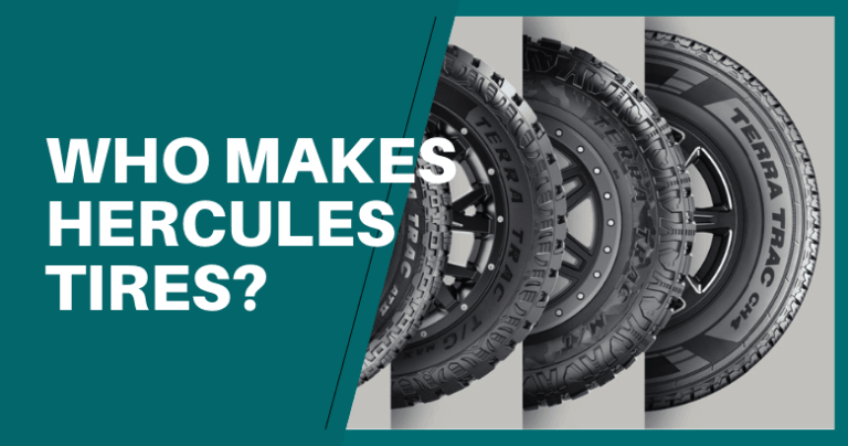 Who Makes Hercules Tires
